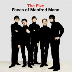 Manfred Mann / The Five...
