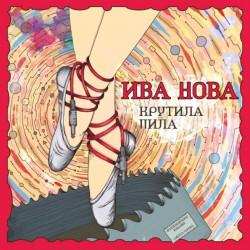 Ива Нова / Крутила Пила (LP)