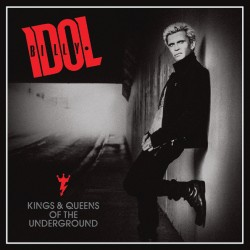 Billy Idol / Kings & Queens...