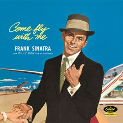 Frank Sinatra / Come Fly...