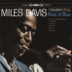 Miles Davis / Kind Of Blue...
